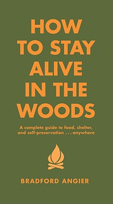How-to-Stay-Alive-in-the-Woods