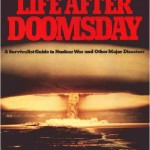 Life After Doomsday – An Oldie but a Goodie
