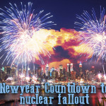 New Year Countdown to Nuclear Threats